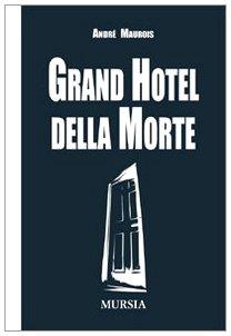 9788842542230: Grand hotel della morte