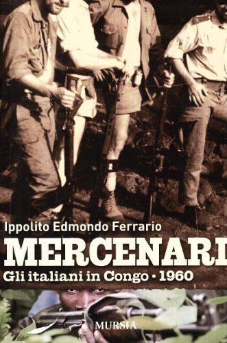 9788842543541: Mercenari. Gli italiani in Congo 1960