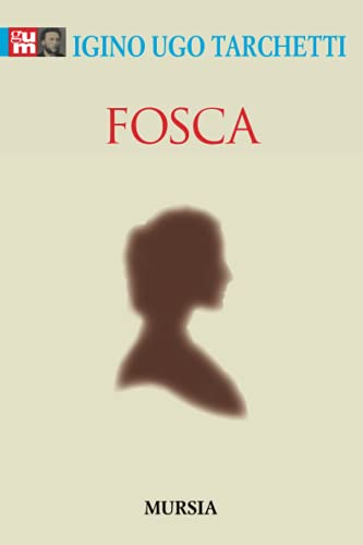 9788842544029: Fosca