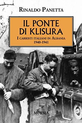 Il ponte di Klisura. I carristi italiani: Rinaldo Panetta