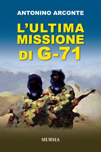 9788842548232: L'ultima missione di G-71