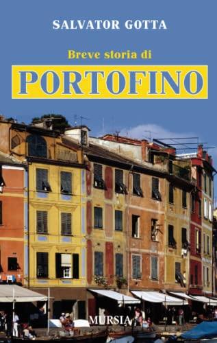 9788842549710: Breve storia di Portofino
