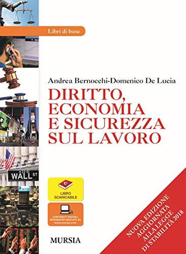 9788842555889: Diritto, economia e sicurezza sul lavoro. Per le Scuole superiori. Con e-book. Con espansione online