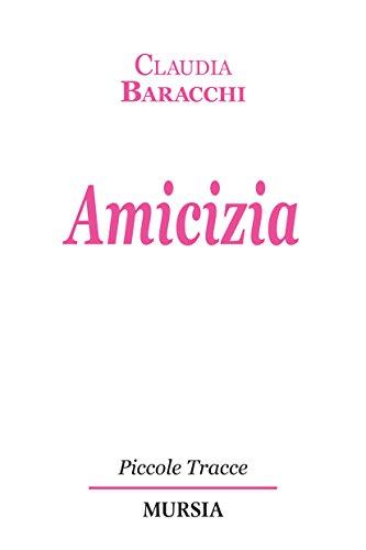 Amicizia: Claudia Baracchi
