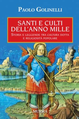 Santi e culti dell anno Mille (Paperback): Paolo Golinelli
