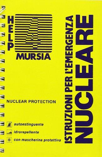 9788842588108: Istruzioni per l'emergenza nucleare