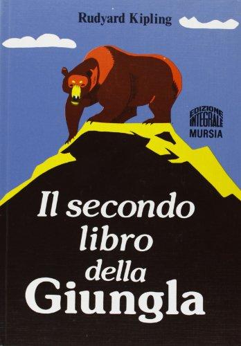 9788842589754: Il secondo libro della giungla