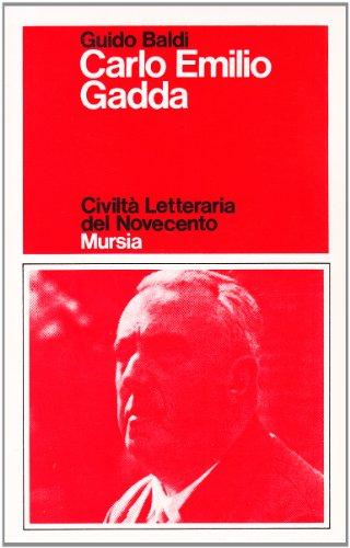 Carlo Emilio Gadda.: Baldi,Guido.
