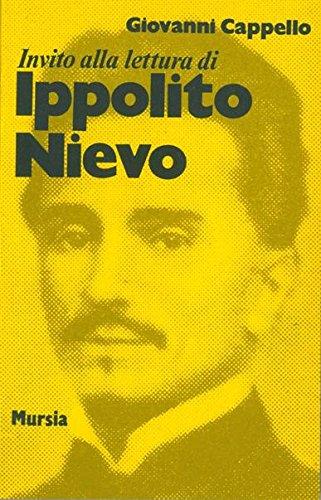 Invito alla lettura di Ippolito Nievo.: Cappello,Giovanni.