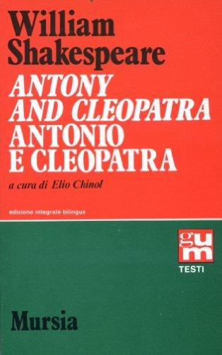Antony and Cleopatra. Antonio e Cleopatra.: Shakespeare,William.
