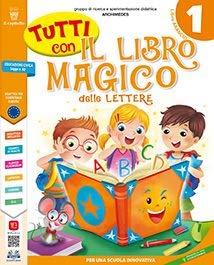 9788842632061: Tutti con il libro magico delle lettere 1. Per la Scuola elementare. Con e-book. Con espansione online