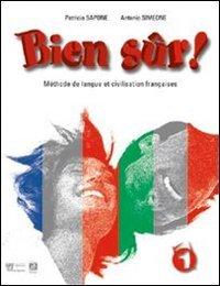 9788842645269: Bien sur. Méthode de langue et civilisation françaises. Per la Scuola media: 1