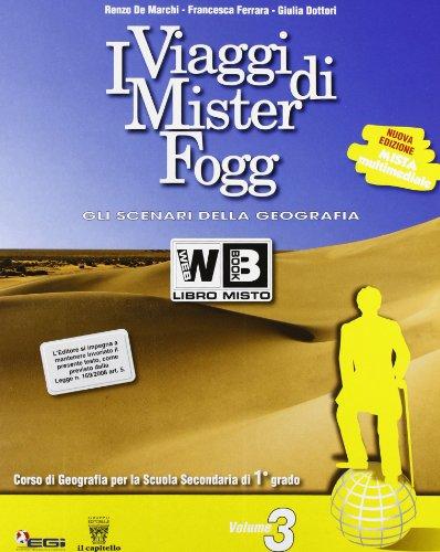 9788842645405: Gli scenari di Mister Fogg. Gli scenari della geografia. Con materiali per il docente. Per la Scuola media: 3