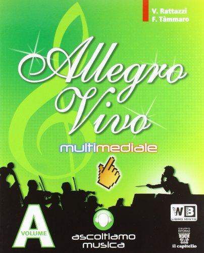 9788842647256: Allegro vivo multimediale. Vol. A-B. Con espansione online. Per la Scuola media. Con DVD-ROM
