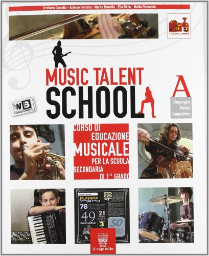 9788842649434: Music talent school. Corso di musica. Vol. A-B. Per la Scuola media. Con espansione online