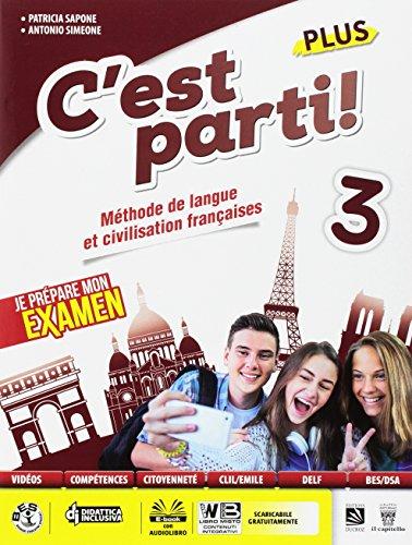 9788842653264: C'est parti! Plus. Méthode de langue et civilisation françaises. Per la Scuola media. Con e-book. Con espansione online [Lingua francese]: 3