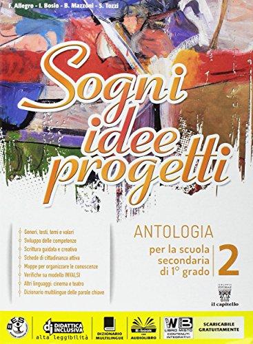 9788842653509: Sogni, idee, progetti. Plus. Letteratura-Competenze. Per la Scuola media. Con e-book. Con espansione online: 2