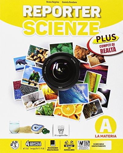 9788842653677: Reporter scienze. Plus. Realtà. Per la Scuola media. Con e-book. Con espansione online (Vol. A-B-C-D)