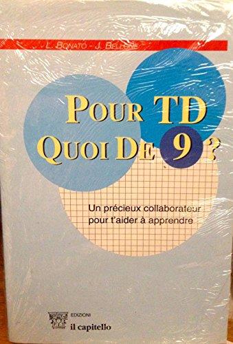 9788842663751: Pour TD, quoi de 9? Un précieux collaborateur pour t'aider à apprendre. Con CD Audio. Per le Scuole superiori