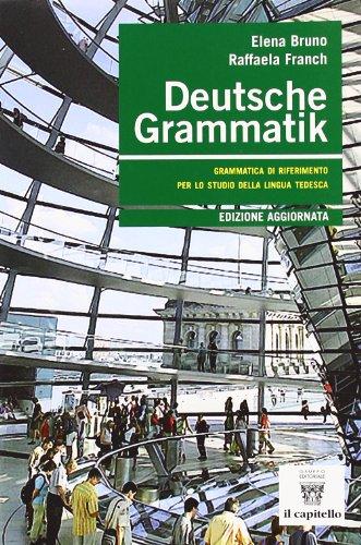 9788842666349: Deutsche Grammatik. Grammatica di riferimento per lo studio della lingua tedesca. Per le Scuole superiori