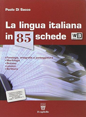9788842671602: La lingua italiana in 85 schede. Con e-book. Con espansione online. Per le Scuole superiori