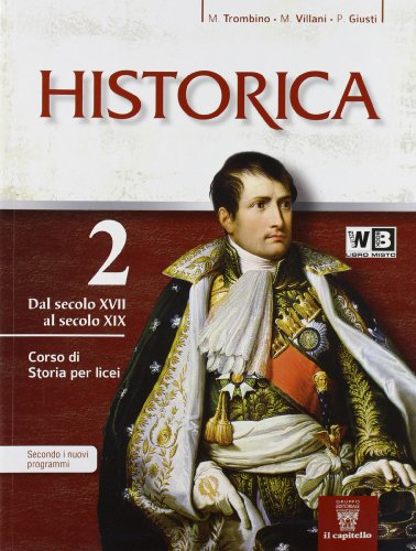 9788842672012: Historica. Con e-book. Con espansione online. Per le Scuole superiori: 2