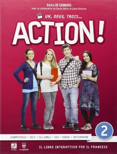 9788842673279: Un, deux, trois... action! Con espansione online. Per le Scuole superiori: 2