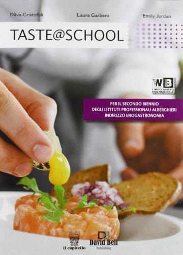 9788842673460: Taste @ school. Per gli Ist. alberghieri. Con e-book. Con espansione online