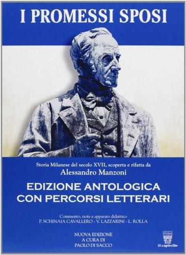 PROMESSI SPOSI EDIZIONE ANTOLOGICA - N. ED: MANZONI ALESSANDRO