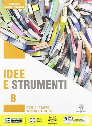9788842676423: Idee e strumenti. Antologia per il biennio delle Scuole superiori. Con e-book. Con espansione online