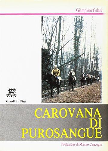 Carovana di purosangue.: Celati, Giampiero