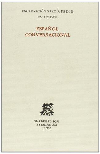 Espanol conversacional.: Garcia De Dini,E. Dini,E.