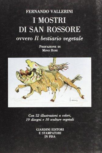 9788842708933: I mostri di San Rossore, ovvero il bestiario vegetale