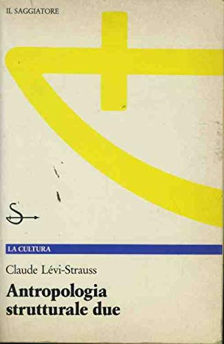 Antropologia strutturale due (8842800627) by Claude Lévi-Strauss