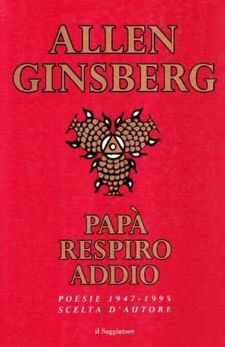 PapÃ: respiro addio. Poesie scelte (1947-1995) (9788842805960) by [???]