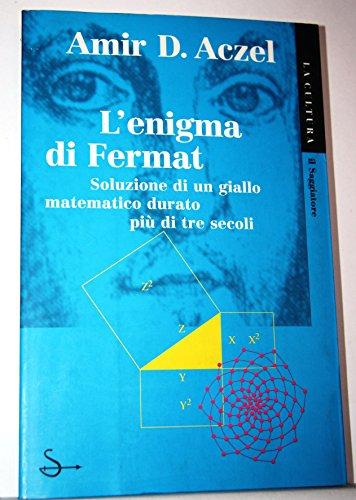 L' enigma di Fermat.: Aczel Amir,D.