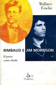 9788842808411: Rimbaud e Jim Morrison. Il poeta come ribelle