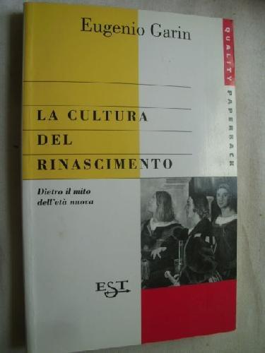 La cultura del Rinascimento (8842809020) by EUGENIO GARIN