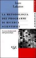 La metodologia dei programmi di ricerca scientifici (8842809225) by Imre Lakatos