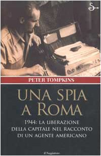Una spia a Roma (9788842810728) by Tompkins, Peter