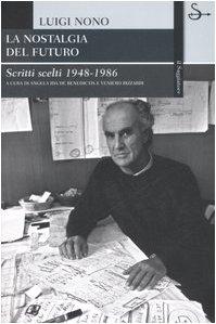 9788842813774: La nostalgia del futuro. Scritti scelti 1948-1986 (La cultura)