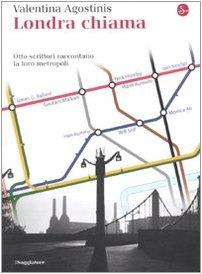 9788842816126: Londra chiama. Otto scrittori raccontano la loro metropoli