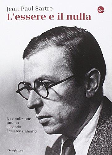 L'essere e il nulla: Jean-Paul Sartre