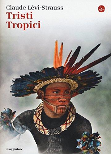 9788842821601: Tristi tropici (La cultura)