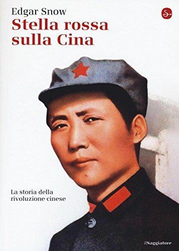 9788842822240: Stella rossa sulla Cina. Storia della rivoluzione cinese