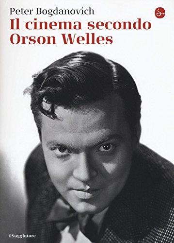 9788842822615: Il cinema secondo Orson Welles