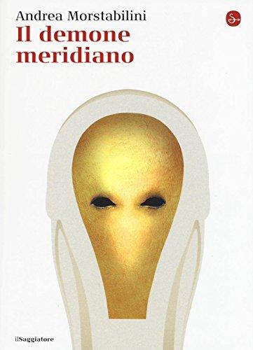 9788842822646: Il demone meridiano