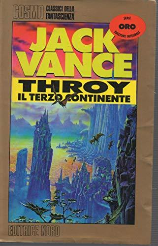 9788842908432: Throy il terzo continente