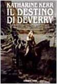 Il destino di Deverry (9788842908975) by [???]