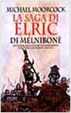 9788842909996: La saga di Elric di Melniboné (Narrativa Nord)